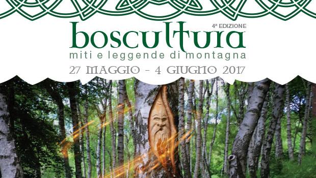 Boscultura – quarta edizione tra miti e leggende della montagna, dal 27 maggio al 4 giugno